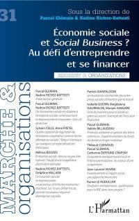 Marché & organisations. n° 31, Economie sociale et social business ?