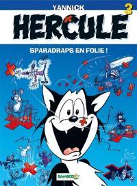 Hercule. Volume 3, Sparadraps en folie !