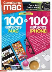 Compétence Mac. n° 69, 100 astuces Mac + 100 astuces iPhone & iPad