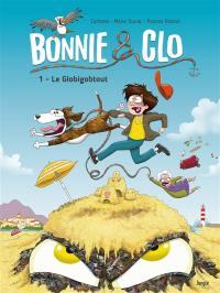 Bonnie & Clo. Volume 1, Le Globigobtout