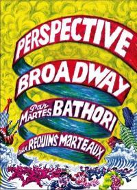 Perspective Broadway