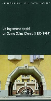Le logement social en Seine-Saint-Denis, 1850-1899