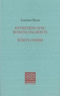 Entretiens avec Rossanna Dalmonte