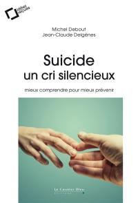 Suicide, un cri silencieux