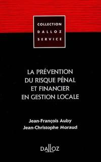 La prévention du risque pénal et financier en gestion locale