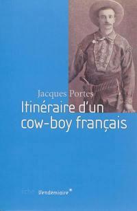 Itinéraire d'un cow-boy français