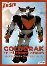 Anime land, hors série : le premier magazine de l'animation et du manga, Goldorak et les robots géants