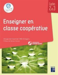 Enseigner en classe coopérative