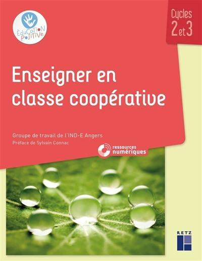 Enseigner en classe coopérative : cycles 2 et 3