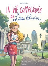 La vie compliquée de Léa Olivier, Bienvenue à Montréal