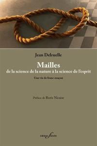 Mailles, de la science de la nature à la science de l'esprit
