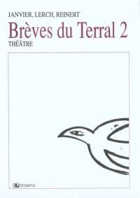 Brèves du Terral. Volume 2, Haut vol