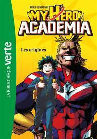 My hero academia. Vol. 1. Les origines