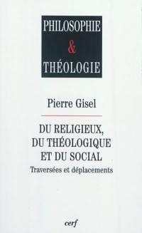 Du religieux, du théologique et du social