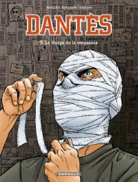 Dantès. Volume 3, Le visage de la vengeance