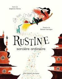 Rustine, sorcière ordinaire