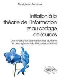 Initiation à la théorie de l'information et au codage de sources