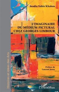 L'imaginaire du médium pictural chez Georges Limbour