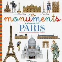 Ces monuments qui racontent Paris : des arènes de Lutèce à la Grande Arche de la Défense