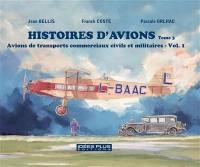 Avions de transports commerciaux civils et militaires. Volume 1,
