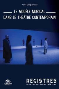 Le modèle musical dans le théâtre contemporain