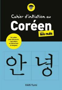 Cahier d'initiation au coréen pour les nuls