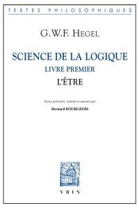 Science de la logique, Livre premier, l'être