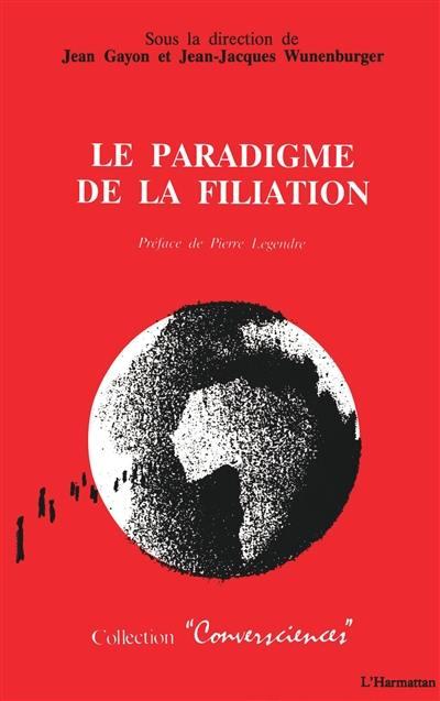 Le paradigme de la filiation