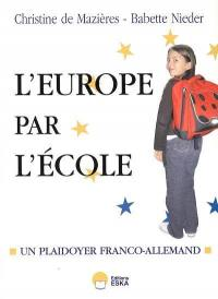 Et si on recommençait l'Europe par l'école ?