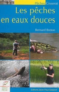Les pêches en eaux douces