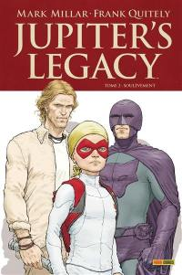 Jupiter's legacy. Volume 2, Soulèvement