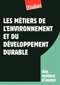 Les métiers de l'environnement et du développement durable