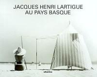 Jacques-Henri Lartigue au Pays Basque
