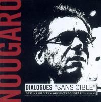 Nougaro, dialogues sans cible