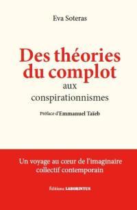 Des théories du complot aux conspirationnismes