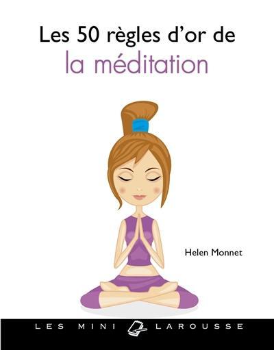 50 règles d'or pour s'initier à la méditation
