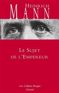 Le sujet de l'empereur