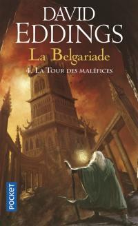 La Belgariade. Volume 4, La tour des maléfices