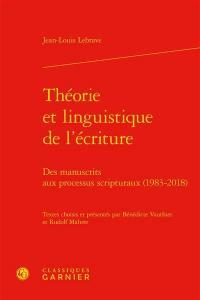 Théorie et linguistique de l'écriture