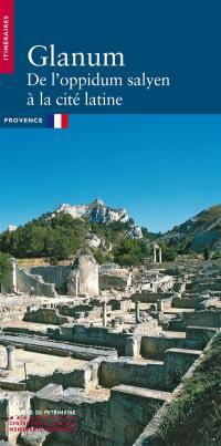 Glanum, de l'oppidum salyen à la cité latine