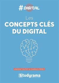 Les concepts-clés du digital