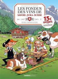 Les fondus des vins de Savoie-Jura-Suisse