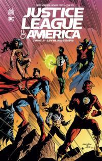 Justice league of America. Volume 2, La fin des temps