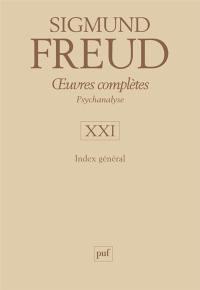 Oeuvres complètes. Volume 21, Index général