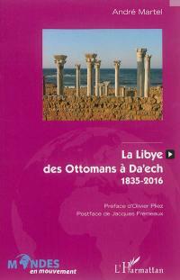 La Libye, des Ottomans à Daech