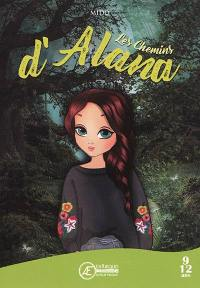 Les chemins d'Alana
