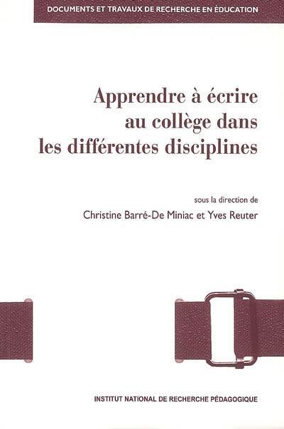 Apprendre à écrire au collège dans les différentes disciplines
