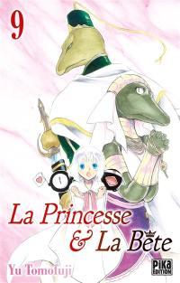 La princesse & la bête. Volume 9,