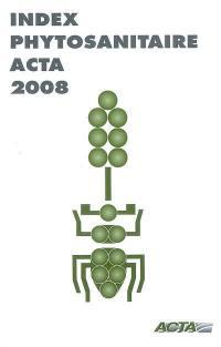 Index phytosanitaire Acta 2008