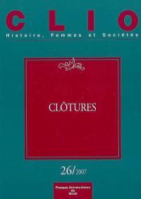 Clio : femmes, genre, histoire. n° 26, Clôtures